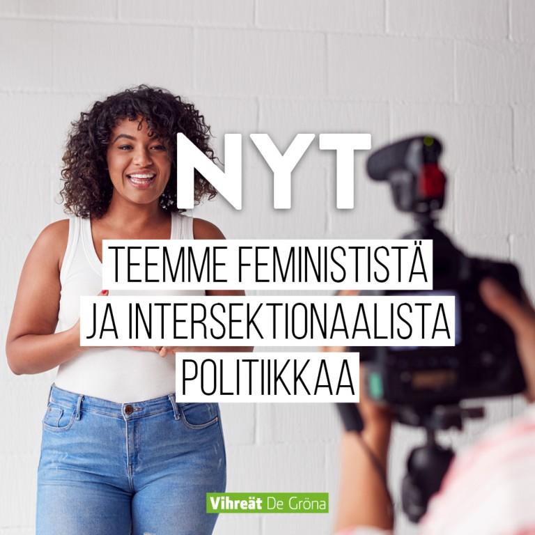 Teemme feminististä ja intersektionaalista politiikkaa